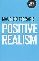 Positive Realism