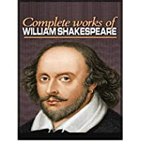 The Complete Works of Shakespeare (Annotated) (English Edition)
