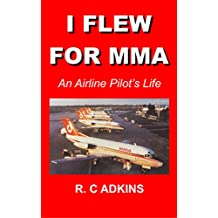 I Flew For MMA: An Airline Pilot's Life