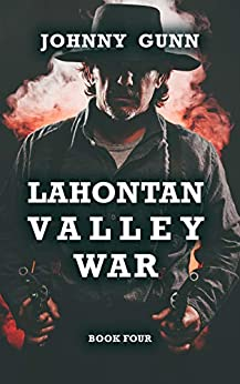 Lahontan Valley War: A Terrence Corcoran Western by [Gunn, Johnny]