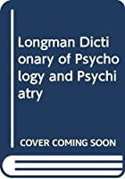 Longman Dictionary of Psychology and Psychiatry