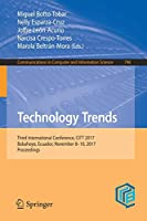 Technology Trends: Third International Conference, CITT 2017, Babahoyo, Ecuador, November 8-10, 2017, Proceedings (Communications in Computer and Information Science)
