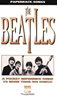The Beatles: A Pocket Reference Guide to More Than 100 Songs! (The Paperback Songs Series)
