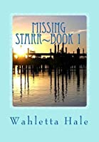 Missing Starr~Revised~Plus Recipes Edition 4: A Florida Coastal Fishing Village Mystery~Book One (Volume 1) [並行輸入品]