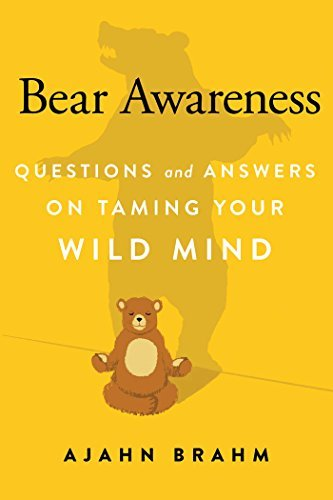 Bear Awareness: Questions and Answers on Taming Your Wild Mind (English Edition)
