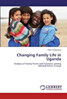 Changing Family Life in Uganda