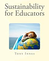 Sustainability for Educators (Enviro Educator)