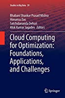 Cloud Computing for Optimization: Foundations, Applications, and Challenges (Studies in Big Data)