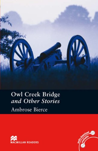 Owl Creek Bridge and Other Stories Pre-intermediate Levelの詳細を見る