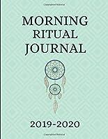 Morning Ritual Journal 2019-2020