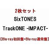 2枚セット SixTONES TrackONE - IMPACT - 【Blu-ray初回盤+Blu-ray通常盤】