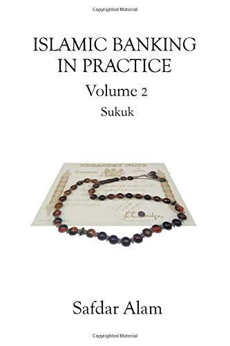 Download Islamic Banking in Practice, Volume 2: Sukuk 191320300X