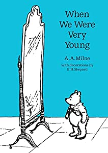 When We Were Very Young (Illustrated Original 1924 Edition) (English Edition)