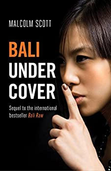 Bali Undercover by [Scott, Malcolm]