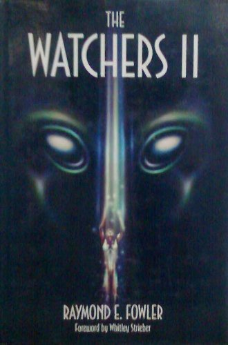 The Watchers II: Exploring Ufos and the Near-Death Experience