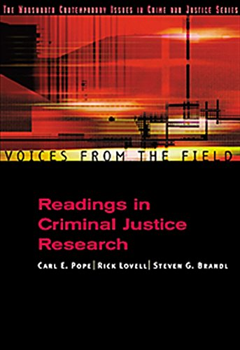 Download Voices from the Field: Readings in Criminal Justice Research (Criminal Justice Series) 0534563767
