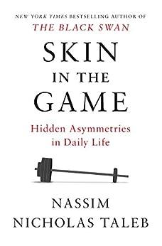 [Taleb, Nassim Nicholas]のSkin in the Game: Hidden Asymmetries in Daily Life