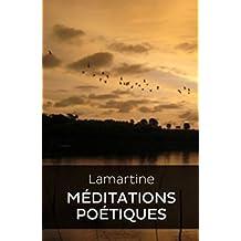 Méditations poétiques (Edition Intégrale - Version Entièrement Illustrée) (French Edition)