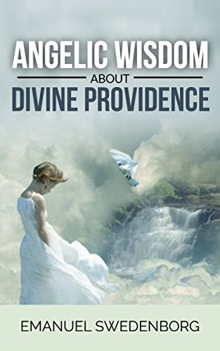 Angelic Wisdom about Divine Providenceの詳細を見る