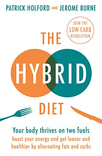 The Hybrid Diet: Your body thr...