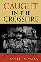 Caught in the Crossfire: Revolution, Repression, and the Rational Peasant
