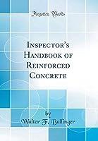 Inspector's Handbook of Reinforced Concrete (Classic Reprint)【洋書】 [並行輸入品]