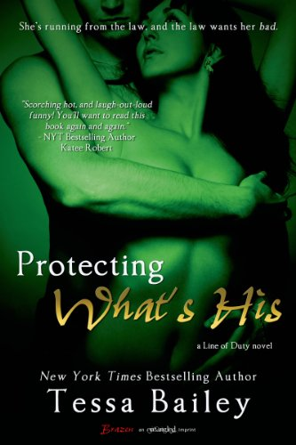 Protecting What's His (A Line of Duty Book 1) (English Edition)