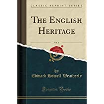 The English Heritage, Vol. 2 (Classic Reprint)
