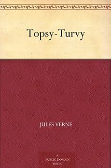 Topsy-Turvy by [Verne, Jules]