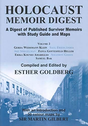 Download Holocaust Memoir Digest: A Digest Of Published Survivor Memoirs With Study Guide And Maps 0853036225