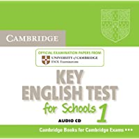 Cambridge Key English Test for Schools 1 Audio CD: Official Examination Papers from University of Cambridge ESOL Examinations (KET Practice Tests)