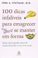 100 Dicas Infaliveis Para Emagrecer E Se Manter Em Forma [並行輸入品]