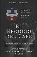 El Negocio del Café (Agribusiness 2019-2020)