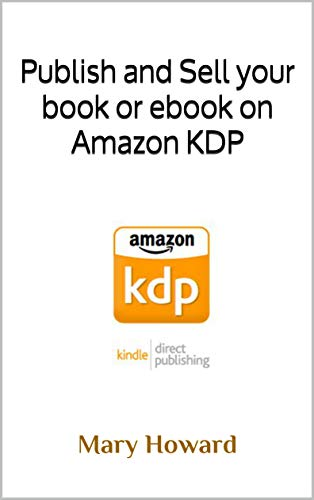 Publish and Sell your book or ebook on Amazon KDP (English Edition)