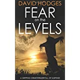 FEAR ON THE LEVELS a gripping crime thriller full of suspense (Detective Kate Hamblin mystery)
