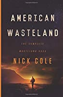 American Wasteland: The Complete Wasteland Saga
