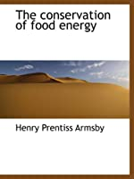 The conservation of food energy