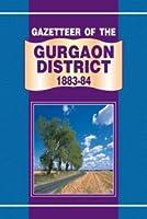 Gazetteer of the Gurgaon District 1883-84