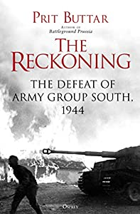The Reckoning: The Defeat of Army Group South, 1944 (English Edition)