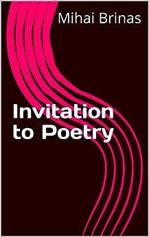 Invitation to Poetry by [Brinas, Mihai]