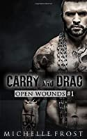 Carry and Drag (Open Wounds)
