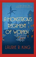 A Monstrous Regiment of Women (Mary Russell & Sherlock Holmes) by Laurie R King(2014-03-20)