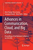 Advances in Communication, Cloud, and Big Data: Proceedings of 2nd National Conference on CCB 2016 (Lecture Notes in Networks and Systems)