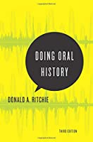 Doing Oral History (Oxford Oral History) (Oxford Oral History Series)