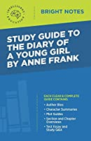 Study Guide to Diary of a Young Girl by Anne Frank (Bright Notes Study Guides)