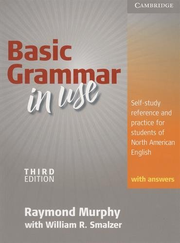 Basic Grammar in Use - Third Edition. Edition with answers