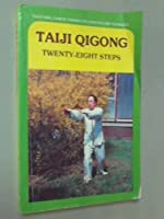 Taiji Quigong, Twenty-Eight Steps