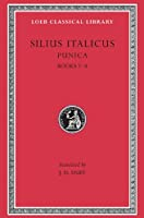 Punica, Volume I: Books 1-8 (Loeb Classical Library)