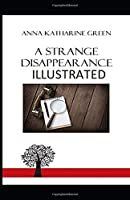 A Strange Disappearance Illustrated