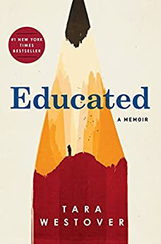 [Westover, Tara]のEducated: A Memoir (English Edition)